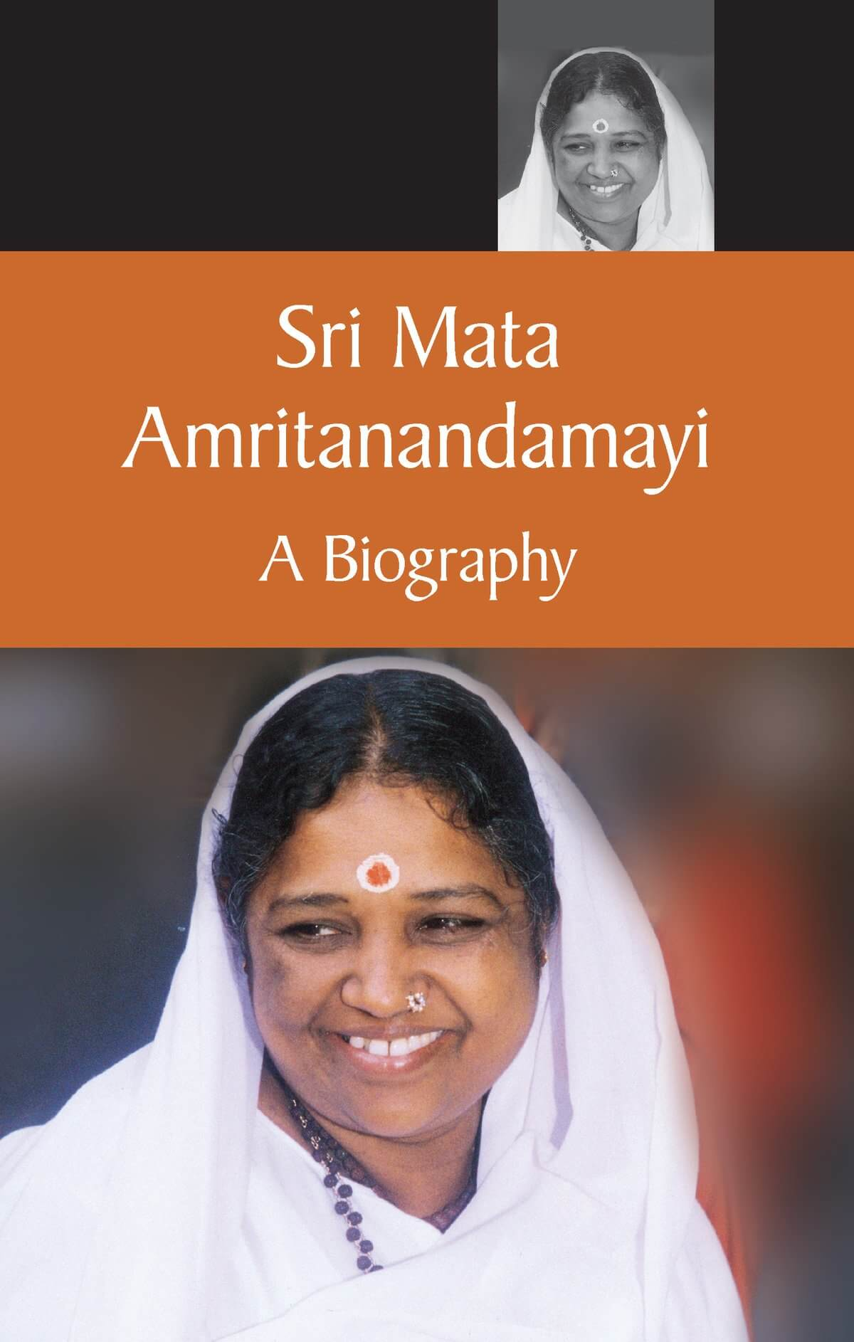 Sri Mata Amritanandamayi - Eine Biographie